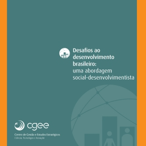 Desafios ao desenvolvimento brasileiro: uma abordagem social-desenvolvimentista