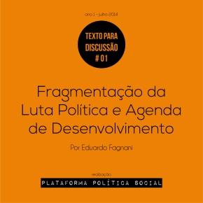 Fragmentação da luta política e agenda dedesenvolvimento