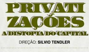 Privatizações: a Distopia do Capital