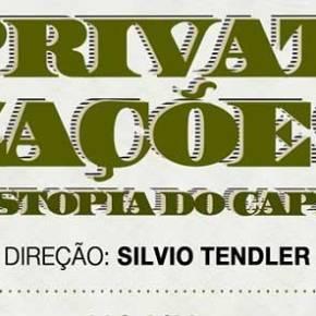 Privatizações: a Distopia doCapital