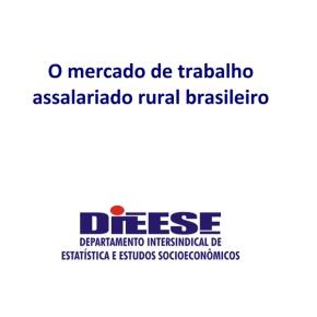 O mercado de trabalho assalariado ruralbrasileiro