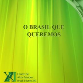 O Brasil quequeremos